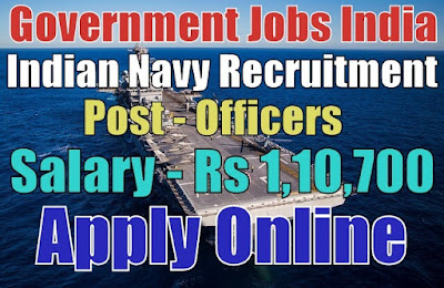 Indian Navy Recruitment 2017 Officers Post