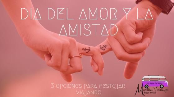 viajes para el día del amor y la amistad, san Valentin  TURISMO EN MEXICO