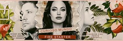 BC: Fire Starter, Curioso Mundo (Fenty Campbell)