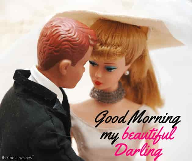 good morning my beautiful darling