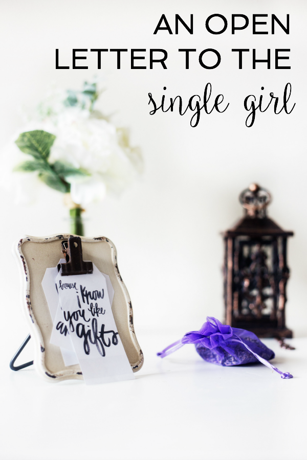 An Open Letter to The Single Girl