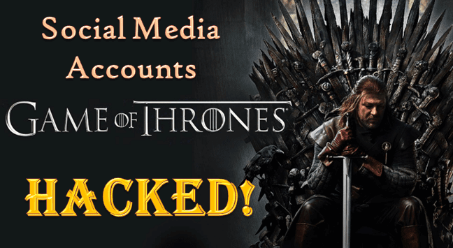 Game of Thrones Social Media Accounts Gets Hacked Just After Its Latest Episode Leak