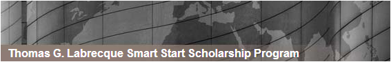 Thomas G. Labrecque Smart Start Scholarship Program