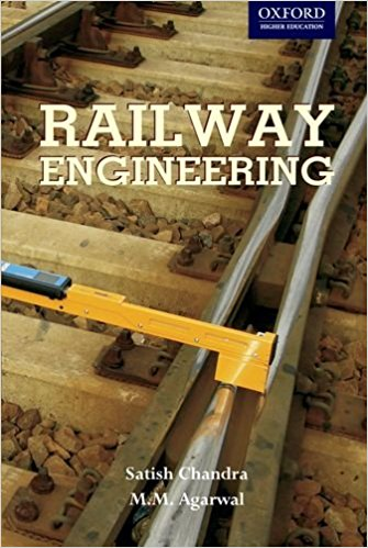 Railway Engineering Book (PDF) by Satish Chandra and M M