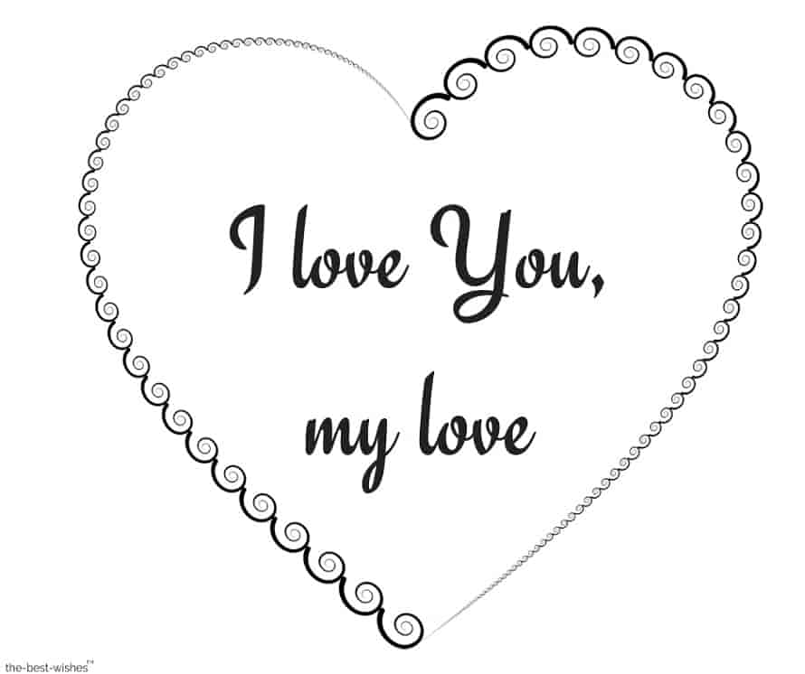 i love you my love