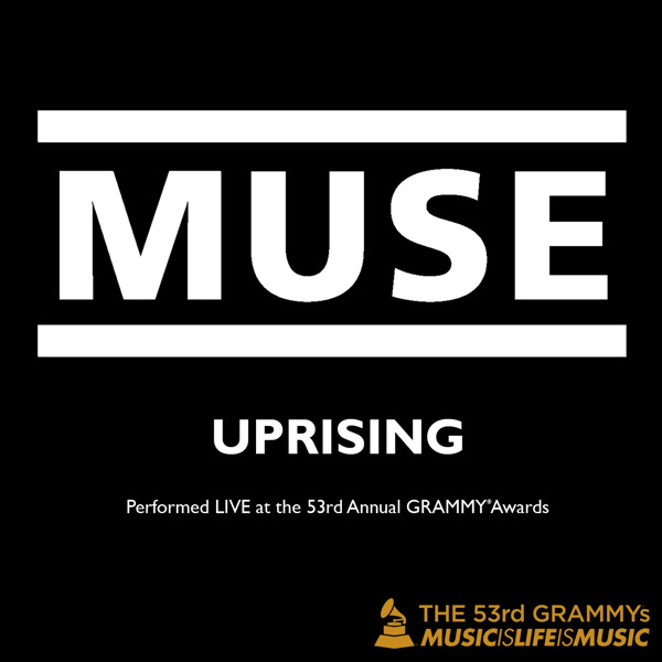 Muse - Uprising (Live at the 53rd Annual Grammy Awards) - Single Cover