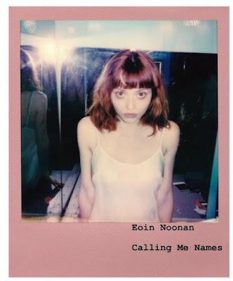 "Eoin Noonan's comforting indie rocker ""Calling Me Names"" is a keeper"