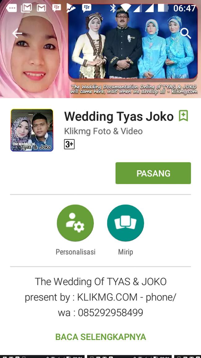 Aplikasi Dokumentasi + Undangan Online Pernikahan / Wedding TYAS & JOKO sudah bisa di unduh di Play Store - http://bit.ly/wedding-tyas-joko-at-play-store