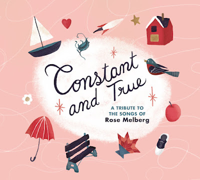 Constant and True - a tribute to the songs of Rose Melberg