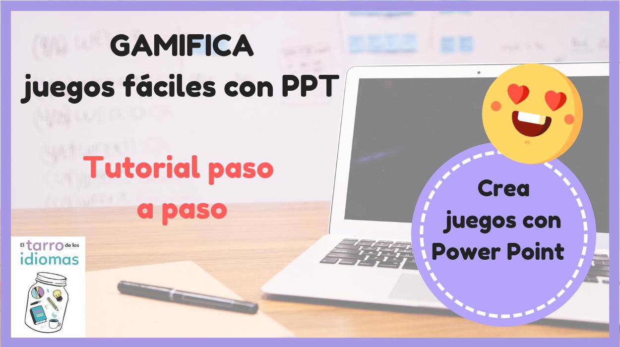 Juegos con Power Point para clase. Descarga y tutorial para crear tus propios Power Point para clase. Juegos y gamificación #profedeele #teacher