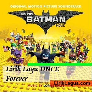 Lirik Lagu DNCE - Forever