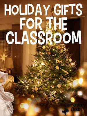 Holiday gift ideas for your classroom- gifts for parents from kids and gifts for students from you