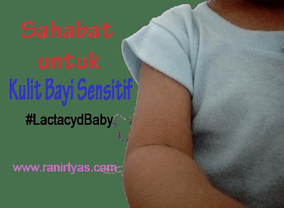 http://www.ranirtyas.com/2016/06/sahabat-untuk-kulit-bayi-sensitif.html