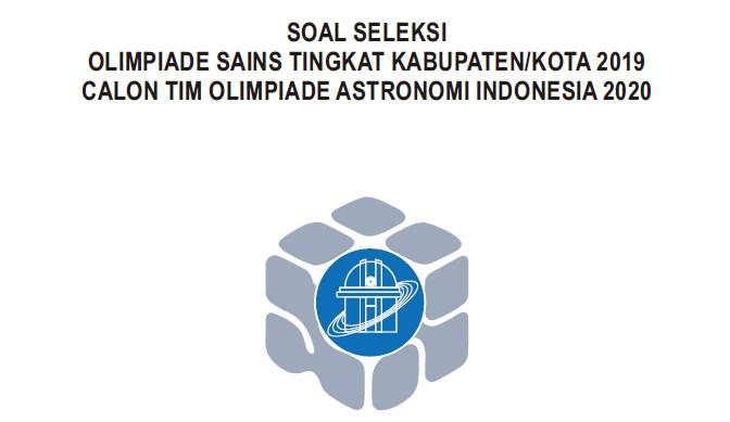 Soal dan Jawaban OSN Astronomi Tahun 2019 Tingkat Kabupaten