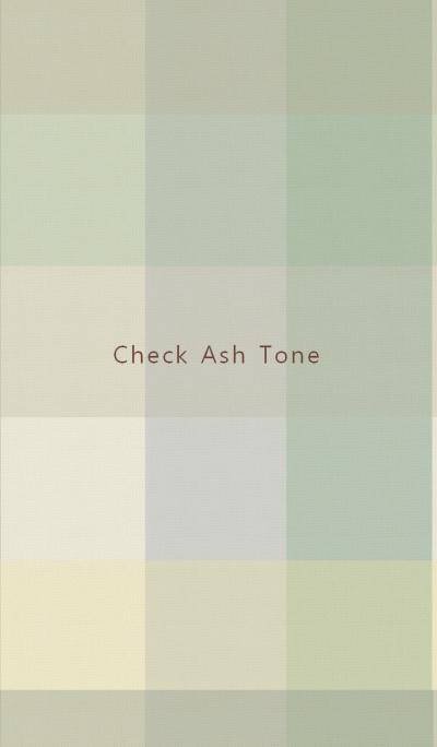 Check Ash Tone