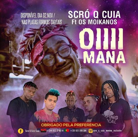 Scro Que Cuia - Oiiii Mana feat Os Moikanos