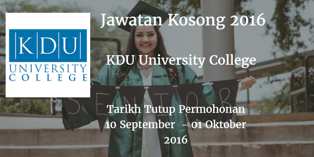 Jawatan Kosong KDU University College 10 September - 01 Oktober 2016