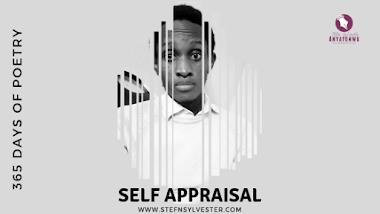 Self Appraisal | Stefn Sylvester Anyatonwu