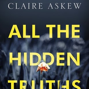 ALL THE HIDDEN TRUTHS - by Clare Askew
