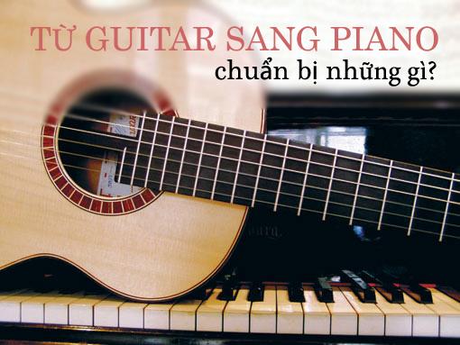 Phương pháp cho người chơi guitar chuyển sang piano đệm hát