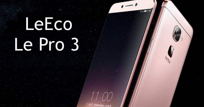 The LeEco Le Pro 3
