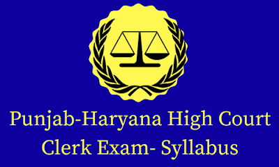 Punjab-Haryana High Court Clerk Exam- Syllabus