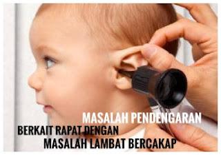 Masalah-pendengaran-lambat-bercakap