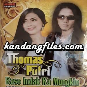 Thomas Arya & Putri - Raso Indak Ka Mungkin (Full Album)