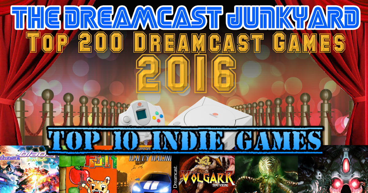 The dreamcast junkyard top 10 indie dreamcast games 2016 as voted