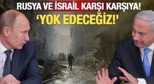 Rusyadan İsraile Tehdit