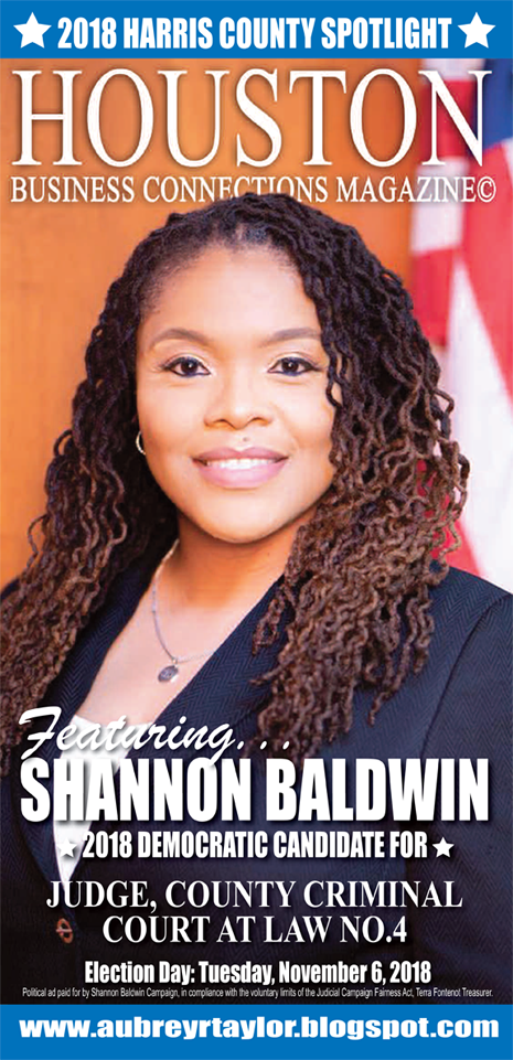 SHANNON BALDWIN AND A FEW OTHER DEMOCRATS WHO VALUE THE VOTE OF EVERY HARRIS COUNTY VOTER!