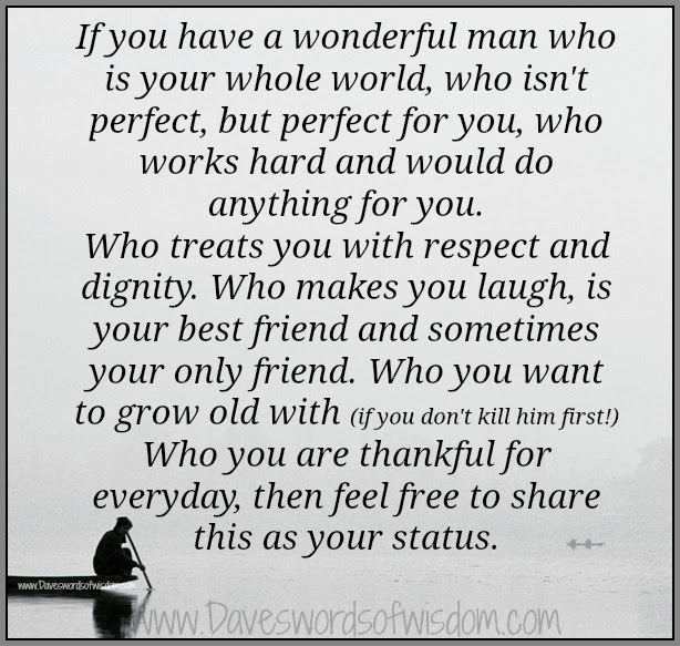 If You Have A Wonderful Man Quotes