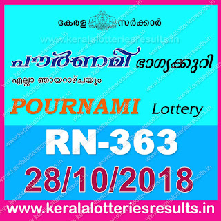 "keralalotteriesresults.in, ""kerala lottery result 28 10 2018 pournami RN 363"" 28th October 2018 Result, kerala lottery, kl result, yesterday lottery results, lotteries results, keralalotteries, kerala lottery, keralalotteryresult, kerala lottery result, kerala lottery result live, kerala lottery today, kerala lottery result today, kerala lottery results today, today kerala lottery result, 28 10 2018, 28.10.2018, kerala lottery result 28-10-2018, pournami lottery results, kerala lottery result today pournami, pournami lottery result, kerala lottery result pournami today, kerala lottery pournami today result, pournami kerala lottery result, pournami lottery RN 363 results 28-10-2018, pournami lottery RN 363, live pournami lottery RN-363, pournami lottery, 28/10/2018 kerala lottery today result pournami, pournami lottery RN-363 28/10/2018, today pournami lottery result, pournami lottery today result, pournami lottery results today, today kerala lottery result pournami, kerala lottery results today pournami, pournami lottery today, today lottery result pournami, pournami lottery result today, kerala lottery result live, kerala lottery bumper result, kerala lottery result yesterday, kerala lottery result today, kerala online lottery results, kerala lottery draw, kerala lottery results, kerala state lottery today, kerala lottare, kerala lottery result, lottery today, kerala lottery today draw result"