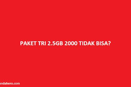 Paket Tri 2.5GB 2000 Tidak Bisa? Coba Cara Via SMS Ini