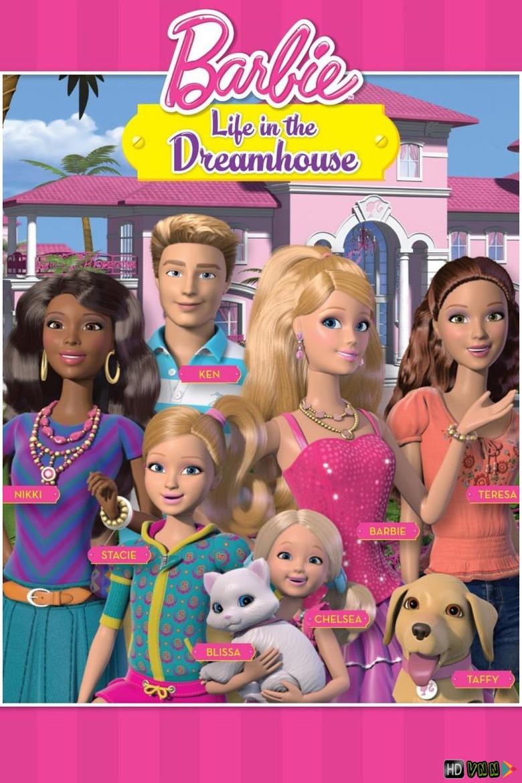 Barbie: Cuộc Sống Trong Ngôi Nhà Mơ Ước