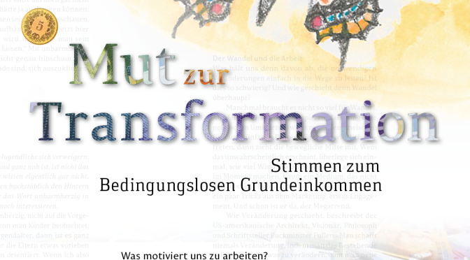 """Mut zur Transformation"""