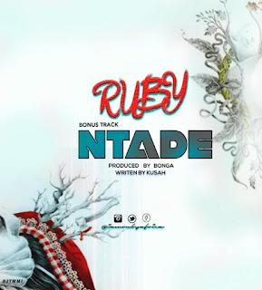 Ruby ( Rubi ) – Ntade (Nitadeka)