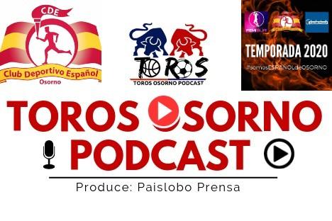 🏀🤺 Reporte Toros Osorno ▶ Podcast 228