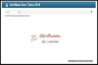 http://ayeleymakali.blogspot.co.id/2016/04/cara-cek-calon-peserta-sertifikasi-2016.html