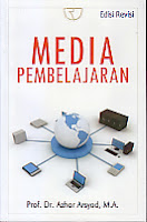 Judul : MEDIA PEMBELAJARAN Pengarang : Prof. Dr. Azhar Arsyad, M.A. Penerbit : Rajawali Pers