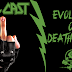 Evolution Of Death Metal [Podcast] - Episode #79