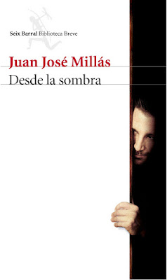 LIBRO - Desde La Sombra Juan José Millás (Seix Barral - 5 Abril 2016) NOVELA | Edición papel & digital ebook kindle Comprar en Amazon España