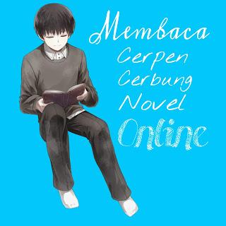 baca cerpen, cerbung, novel online