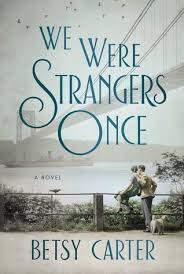 https://www.goodreads.com/book/show/33785079-we-were-strangers-once?ac=1&from_search=true
