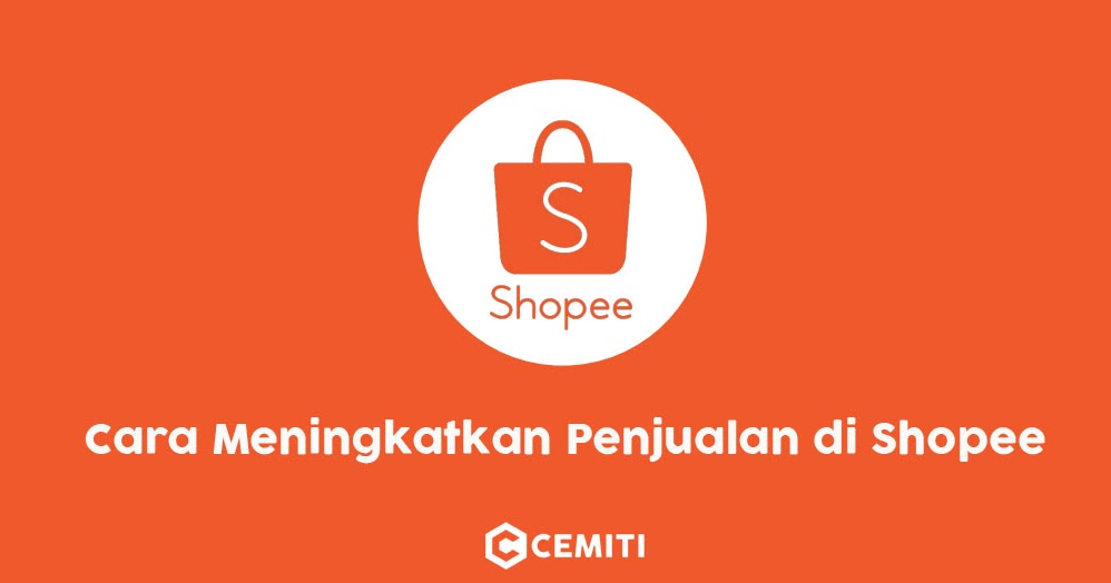 Tehnik Jualan di Shopee 100% Berhasil Laris Manis BMGShop 948c32e7bd