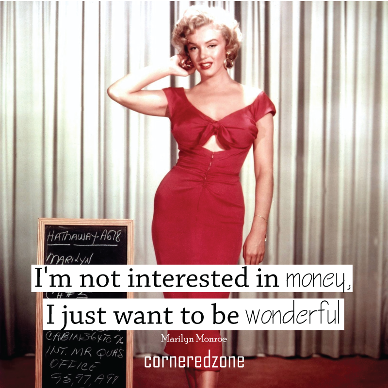 I'm-not-interested-in-money,-I-just-want-to-be-wonderful