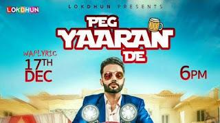 Peg Yaaran De Song Lyrics