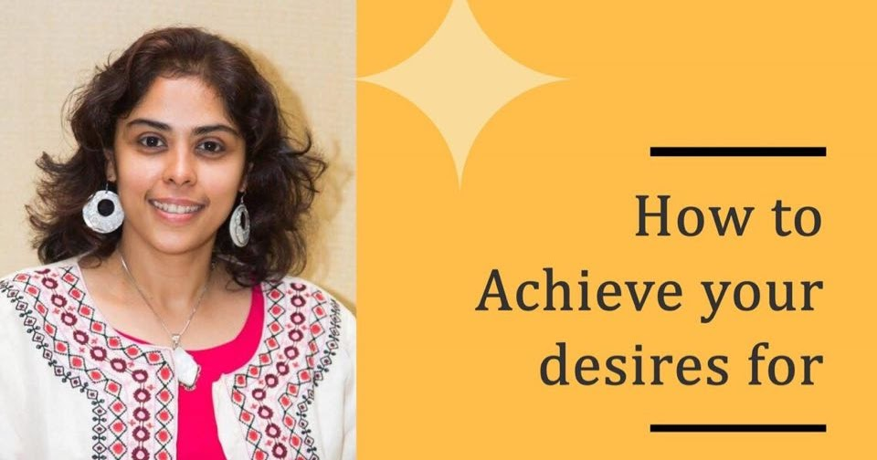How to achieve your dreams workshop by Sangeeta Sumesh