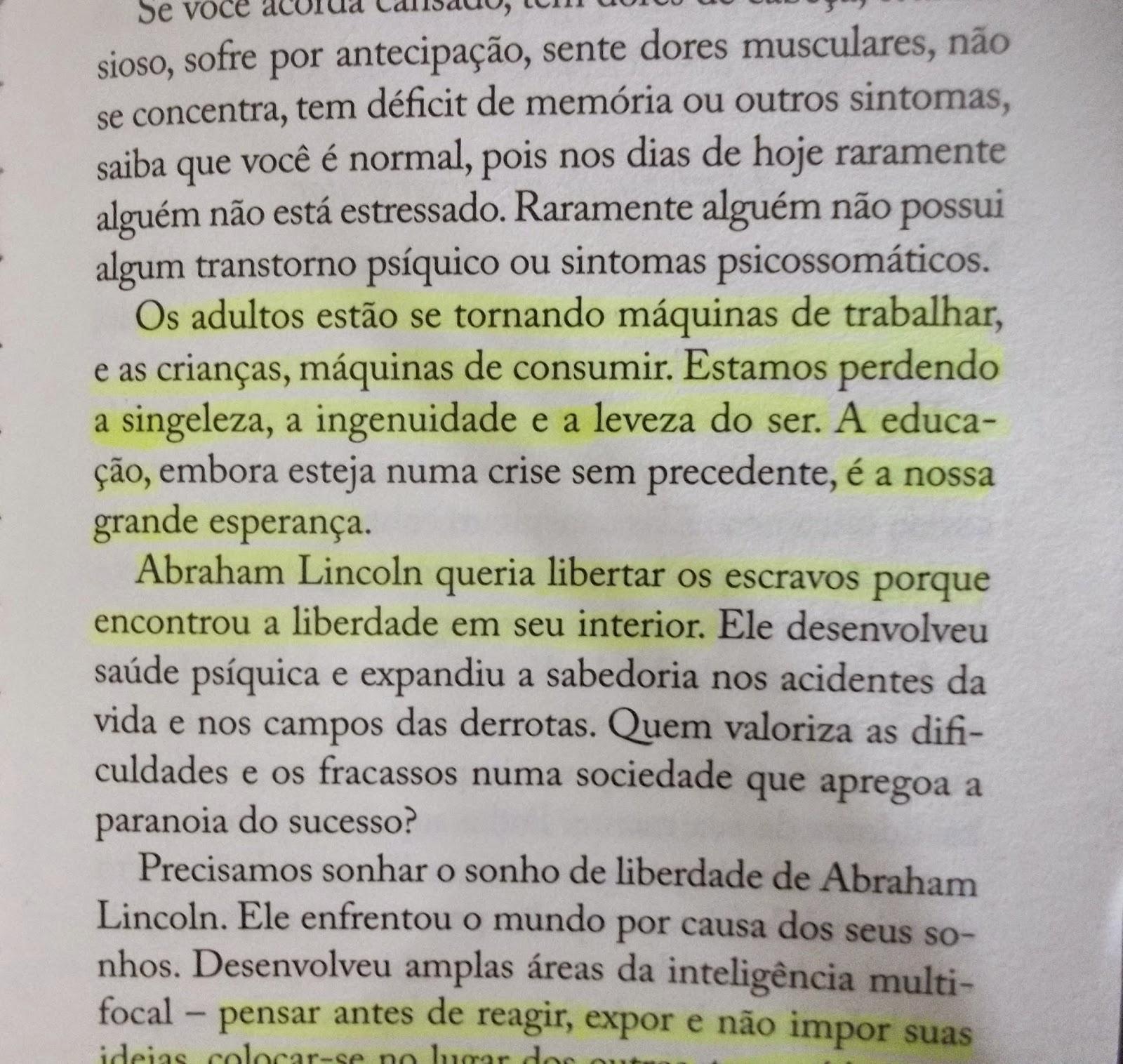 Frases Augusto Cury Nunca Desista De Seus Sonhos