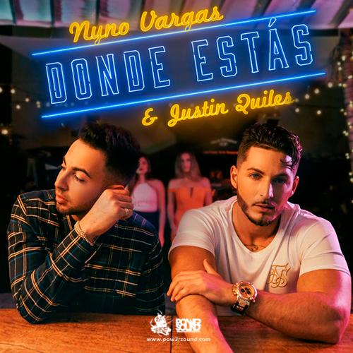 http://www.pow3rsound.com/2018/03/nyno-vargas-ft-justin-quiles-donde-estas.html